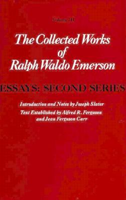 Collected Works of Ralph Waldo Emerson, Volume III by Ralph Waldo Emerson