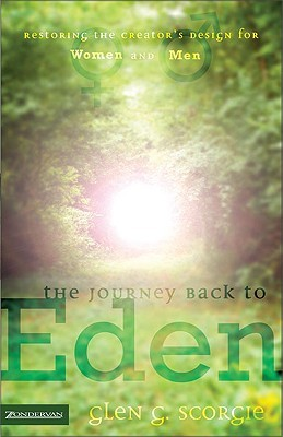 Download The Journey Back to Eden: Restoring the Creator's Design for Women and Men Epub Free