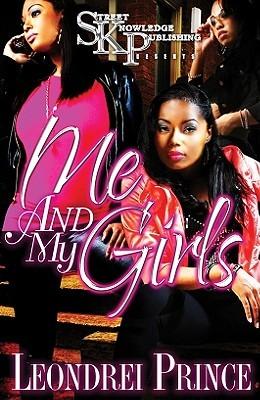 Me & My Girls by Leondrei Prince
