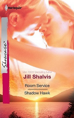 Room Service / Shadow Hawk by Jill Shalvis