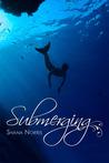 Submerging (Swans Landing, #2)