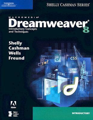 Macromedia Dreamweaver 8: Introductory Concepts and Techniques