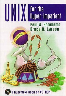 Unix for the Hyper-Impatient: A Hyper Book on CD-ROM