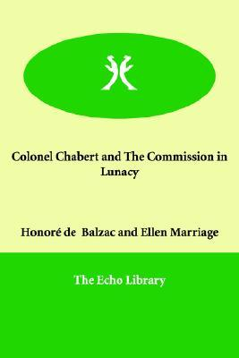 Colonel Chabert / Commission In Lunacy