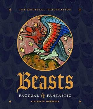 Beasts: Factual & Fantastic