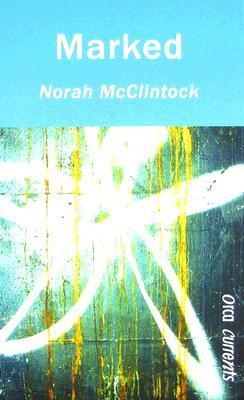 Marked By Norah Mcclintock border=