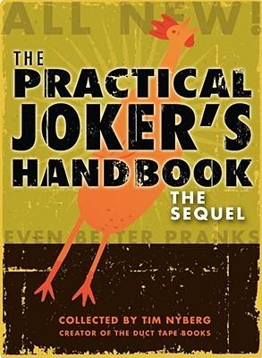 the-practical-joker-s-handbook-the-sequel