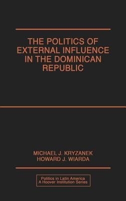 The Politics of External Influence in the Dominican Republic