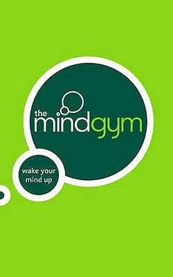 The Mind Gym: Wake Your Mind Up (The Mind Gym)