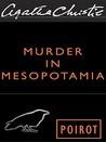 Murder in Mesopotamia: A Hercule Poirot Mystery