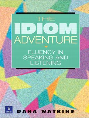 The Idiom Adventure: Fluency in Speaking and Listening