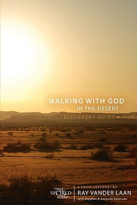 Walking with God in the Desert Discovery Guide: 7 Faith Lessons