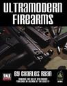 Ultramodern Firearms