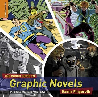 The Rough Guide to Graphic Novels by Danny Fingeroth