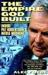 The Empire God Built: Inside Pat Robertson's Media Machine