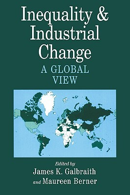 Inequality and Industrial Change: A Global View