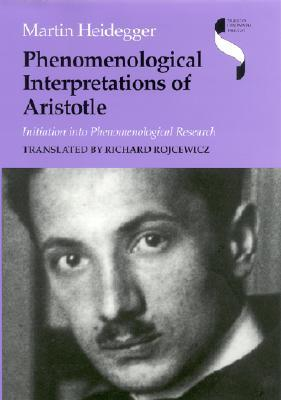 Phenomenological Interpretations of Aristotle: Initiation Into Phenomenological Research