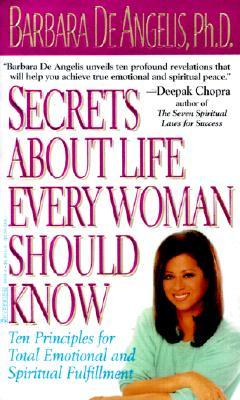 secrets-about-life-every-woman-should-know-ten-principles-for-total-emotional-and-spiritual-fulfillment
