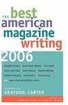 The Best American Magazine Writing 2006