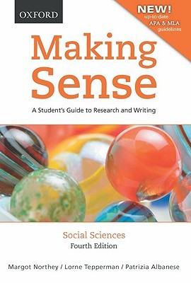 Making Sense: Social Sciences: A Student's Guide to Research and Writing