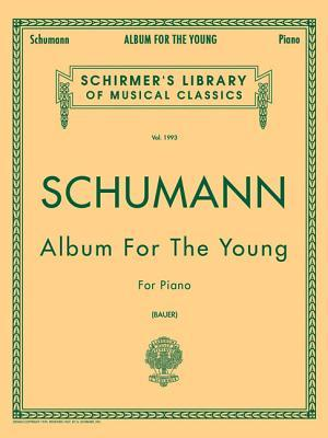 Schumann: Album for the Young, Op. 68: Piano Solo
