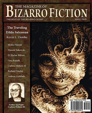 The Magazine of Bizarro Fiction