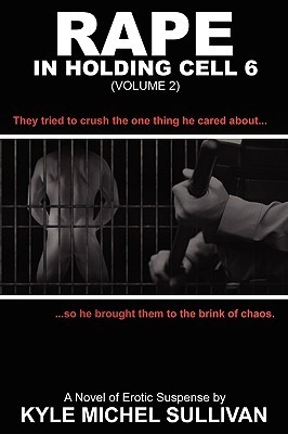 Rape in Holding Cell 6 - Part 2 EPUB