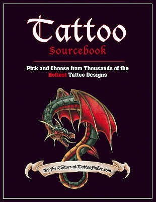 Tattoo Sourcebook by Editors at TattooFinder.com