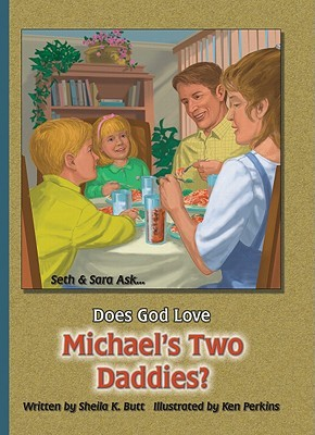 Does God Love Michael's Two Daddies?