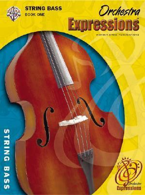 Orchestra Expressions, Book One Student Edition: String Bass, Book & CD [With CD (Audio)]