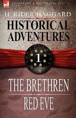 Historical Adventures: 1-The Brethren & Red Eve