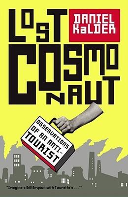 Lost Cosmonaut by Daniel Kalder