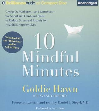 10 Mindful Minutes by Goldie Hawn