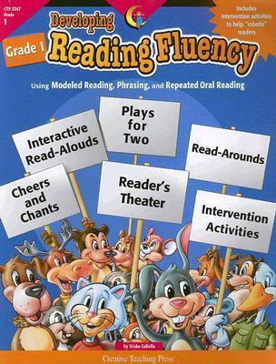 Developing Reading Fluency Grade 1: Using Modeled Reading, Phrasing, and Repeated Oral Reading