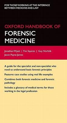 Oxford Handbook of Forensic Medicine
