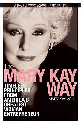 Mary Kay Way by Mary Kay Ash