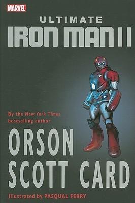 Ultimate Iron Man II by Orson Scott Card