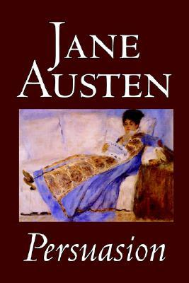 Persuasion by Jane Austen, Fiction, Classics