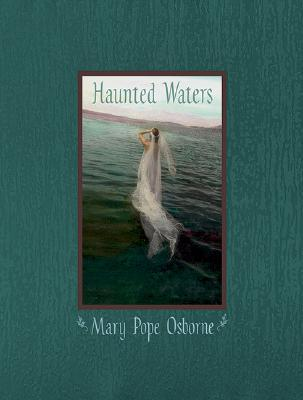 Haunted Waters by Mary Pope Osborne