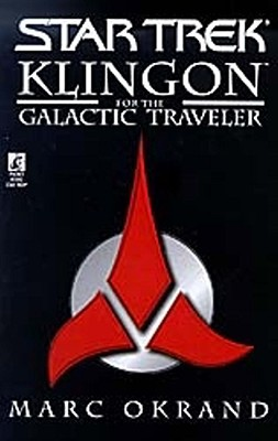 Star Trek: Klingon for the Galactic Traveler