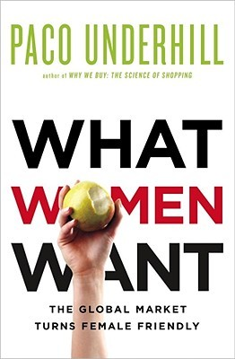 What Women Want by Paco Underhill