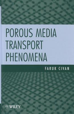 Porous Media Transport Phenomena
