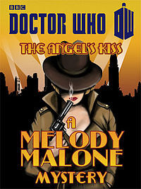The Angel's Kiss: A Melody Malone Mystery