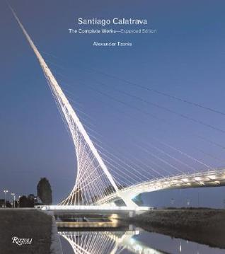 Santiago Calatrava: The Complete Works