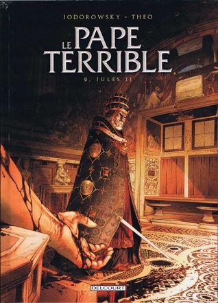 Jules II (Le Pape Terrible #2)