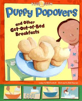 Puffy Popovers and Other Get-Out-Of-Bed Breakfasts