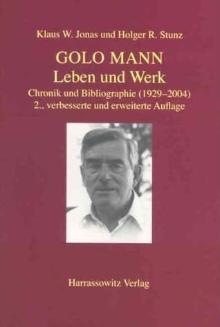 Golo Mann: Leben Und Werk