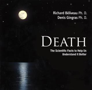Death: The Scientific Facts to Help us Understand it better EPUB