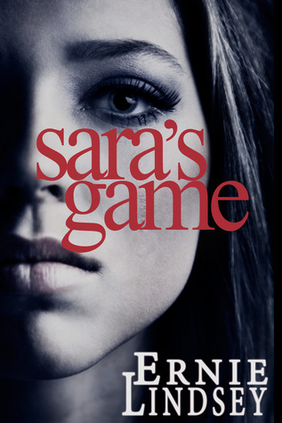 Sara's Game by Ernie Lindsey