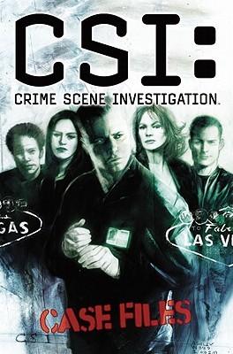 CSI: Crime Scene Investigation Case Files, Volume One (CSI Graphic Novels 1-3)
